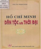 Ebook Hồ Chí Minh - dân tộc và thời đại: Phần 1 - PGS.TS. Phạm Xanh