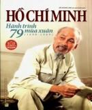 Ebook Hồ Chí Minh - Hành trình 79 mùa xuân (1890-1969): Phần 2 - Đỗ Hoàng Linh