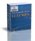 Ebook Tòa án quốc tế về luật biển: Phần 2