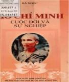 Ebook Hồ Chí Minh - cuộc đời và sự nghiệp: Phần 1 - Bá Ngọc