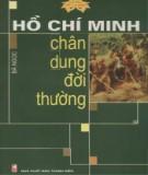 Ebook Hồ Chí Minh - chân dung đời thường: Phần 2 - Bá Ngọc