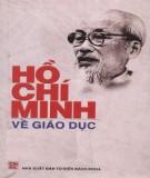 Ebook Hồ Chí Minh về giáo dục: Phần 2 - GS.TS. Phan Ngọc Liên