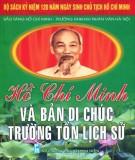 Ebook Hồ Chí Minh và bản Di chúc trường tồn lịch sử: Phần 2 - Bảo tàng Hồ Chí Minh