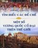 Ebook Tìm hiểu các đế chế và một số vương quốc cổ đại trên thế giới: Phần 1
