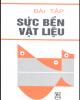 Ebook Bài tập sức bền vật liệu - Bùi Trọng Lựu, Nguyễn Văn Vượng