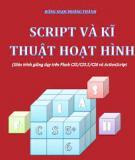 Giáo trình Flash CS5 Script và kĩ thuật hoạt hình - Đặng Ngọc Hoàng Thành