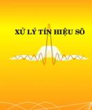 Giáo trình Xử lý tín hiệu số - Nguyễn Linh Trung, Trần Đức Tân, Huỳnh Hữu Tuệ