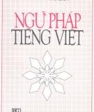 Giáo trình Ngữ pháp tiếng Việt (Tiếng - Từ ghép - Đoản ngữ): Phần 1 – NXB ĐH Quốc Gia