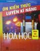 Ebook Ôn kiến thức - Luyện kỹ năng Hóa học: Phần 2