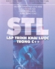 Ebook STL - Lập trình khái lược trong C++: Phần 1