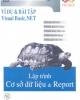 Ebook Ví dụ & Bài tập Visual Basic.NET – Lập trình cơ sở dữ liệu & Report: Phần 2