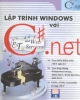 Ebook Lập trình window với C# Sharp.Net - Phương Lan (Chủ biên)