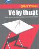 Giáo trình Vẽ kỹ thuật - Phạm Thị Hoa (chủ biên)