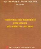 Ebook Trang phục các dân tộc người thiểu số nhóm ngôn ngữ Việt - Mường, Tày - Thái, Kađai: Phần 2