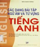 Ebook Các dạng bài tập ngữ âm và từ vựng tiếng Anh: Phần 1