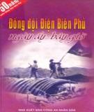 Ebook Đồng đội Điện Biên Phủ ngày ấy - Bây giờ: Phần 1