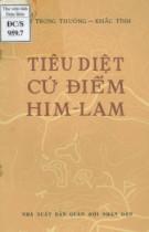 Ebook Tiêu diệt cứ điểm Him - Lam: Phần 1