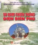 Ebook 50 năm chiến thắng Điện Biên Phủ: Phần 1
