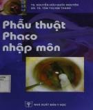 Ebook Phẫu thuật phaco nhập môn: Phần 1