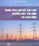Ebook Phân tích chế độ xác lập đường dây tải điện và lưới điện: Phần 1