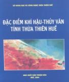Ebook Đặc điểm khí hậu thủy văn tỉnh Thừa Thiên - Huế: Phần 2