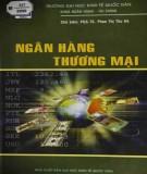 Ebook Ngân hàng thương mại: Phần 1 - PGS.TS. Phan Thị Thu Hà