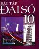 Ebook Bài tập Đại số 10: Phần 1 - Vũ Tuấn (chủ biên)