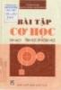 Ebook Bài tập cơ học: Tập 1 - GS.TS. Đỗ Sanh (Chủ biên)