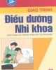 Giáo trình Điều dưỡng nhi khoa - BS. Nguyễn Thị Phương Nga (Chủ biên)