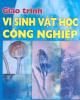 Giáo trình Vi sinh vật học công nghiệp - PGS.TS. Nguyễn Xuân Thành (chủ biên)