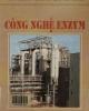 Ebook Công nghệ enzyme