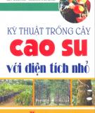 Ebook Kỹ thuật trồng cây cao su với diện tích nhỏ - Văn Chương, Nguyễn Văn Minh
