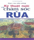 Ebook Kỹ thuật nuôi và chăm sóc rùa: Phần 1