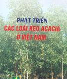Ebook Phát triển các loại keo Acacia ở Việt Nam - Nguyễn Hoàng Nghĩa