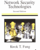 Ebook Network security technologies (Second edition) - Kwok T. Fung