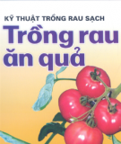 Ebook Kỹ thuật trồng rau sạch: Trồng rau ăn quả - PGS. TS Tạ Thu Cúc