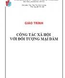 Giáo trình Công tác xã hội với đối tượng mại dâm - ThS. Tiêu Thị Minh Hường, ThS. Nguyễn Thị Vân