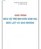 Giáo trình Bảo vệ trẻ em khỏi xâm hại, bóc lột và sao nhãng - ThS. Nguyễn Trung Hải, CN. Nguyễn Tuấn Long