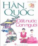 Ebook Hàn Quốc - Đất nước và con người: Phần 1