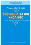Ebook Phương cách làm bài môn Chủ nghĩa xã hội khoa học - NXB ĐH Kinh tế Quốc dân