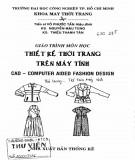 Giáo trình môn học Thiết kế thời trang trên máy tính: Phần 1