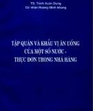 Ebook Tập quán và khẩu vị ăn uống của một số nước - Thực đơn trong nhà hàng - TS. Trịnh Xuân Dũng, Hoàng Minh Khang