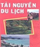 Ebook Tài nguyên du lịch: Phần 2 - Bùi Thị Hải Yến