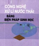Ebook Công nghệ xử lí nước thải bằng biện pháp sinh học - PGS.TS. Lương Đức Thẩm