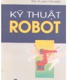 Ebook Kỹ thuật robot - PGS.TS. Đào Văn Hiệp