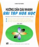 Ebook Hướng dẫn giải nhanh bài tập Hóa học (Tập 1): Phần 2
