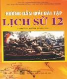 Ebook Hướng dẫn giải bài tập Lịch sử 12 (chương trình nâng cao): Phần 1