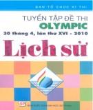Ebook Tuyển tập đề thi Olympic (30-4 lần thứ XVI - 2010) Lịch sử: Phần 1