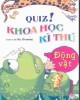 Ebook Quiz! Khoa học kỳ thú: Động vật - Do, Gi-seong