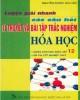 Ebook Luyện giải nhanh các câu hỏi lý thuyết và bài tập trắc nghiệm Hóa học: Phần 1
